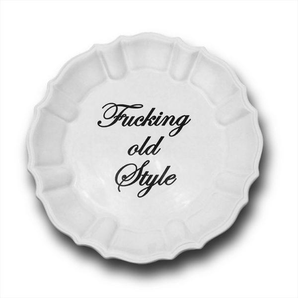fucking-old-style-piattobianco